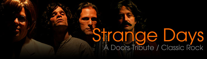 Strange Days: A Doors Tribute